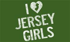 I LOVE JERSEY GIRLS