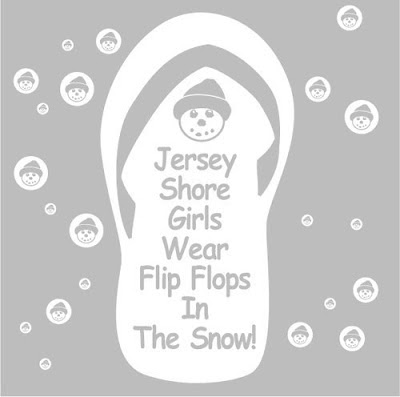 JERSEY SHORE GIRLS WEAR FLIP FLOPS….