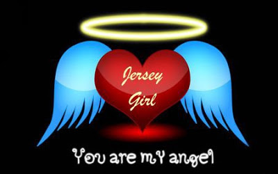 JERSEY GIRL YOU ARE MY ANGEL
