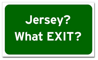 JERSEY ? WHAT EXIT?