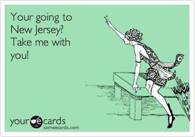 YOUR GOING TO NEW JERSEY?