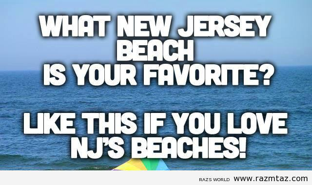 WHAT NEW JERSEY BEACH IS YOUR FAVORITE?