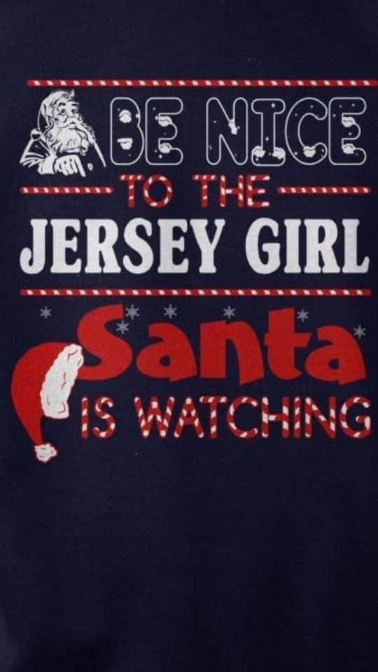 Christmas-Be nice to a Jersey Girl
