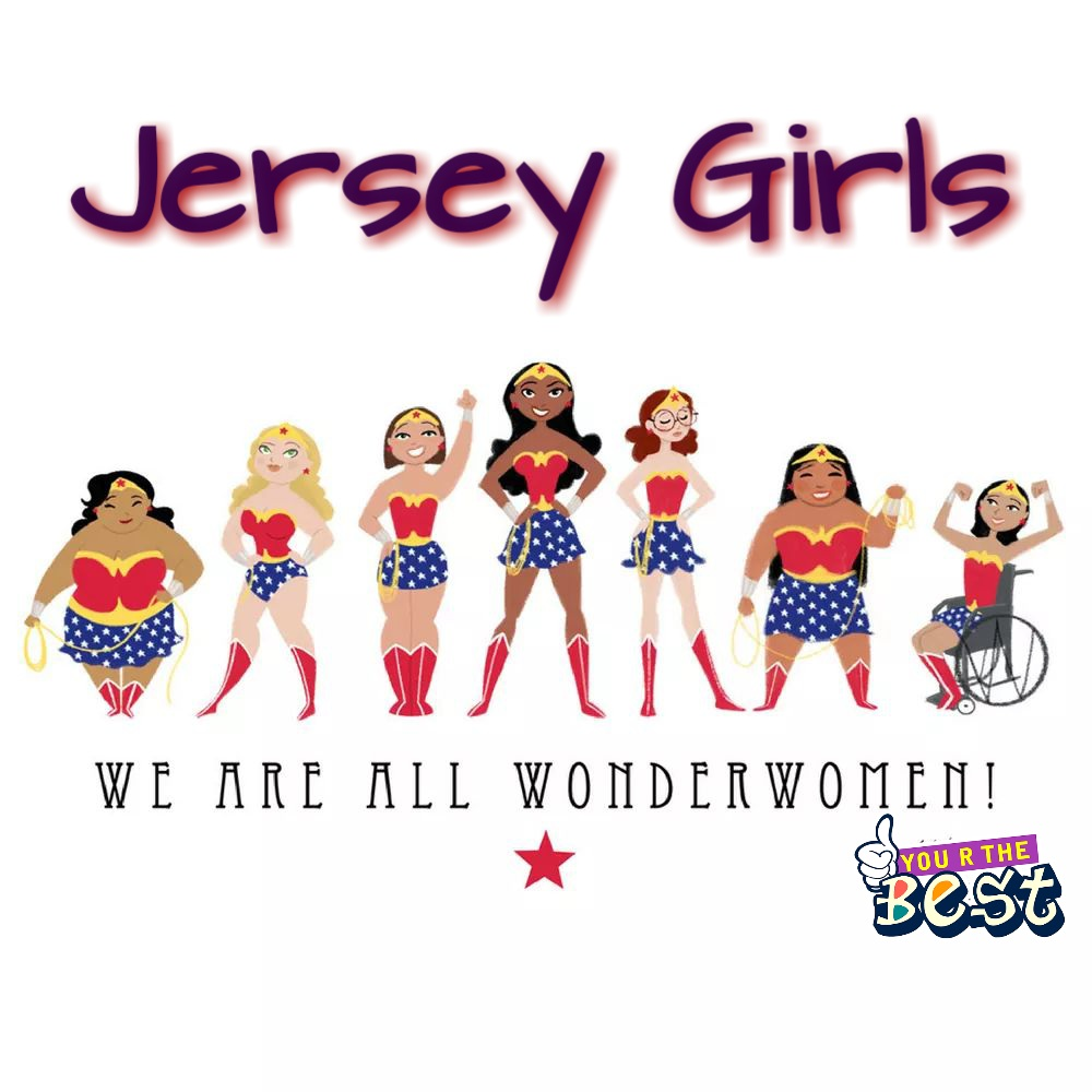 Jersey Girls are Wonderwomen
