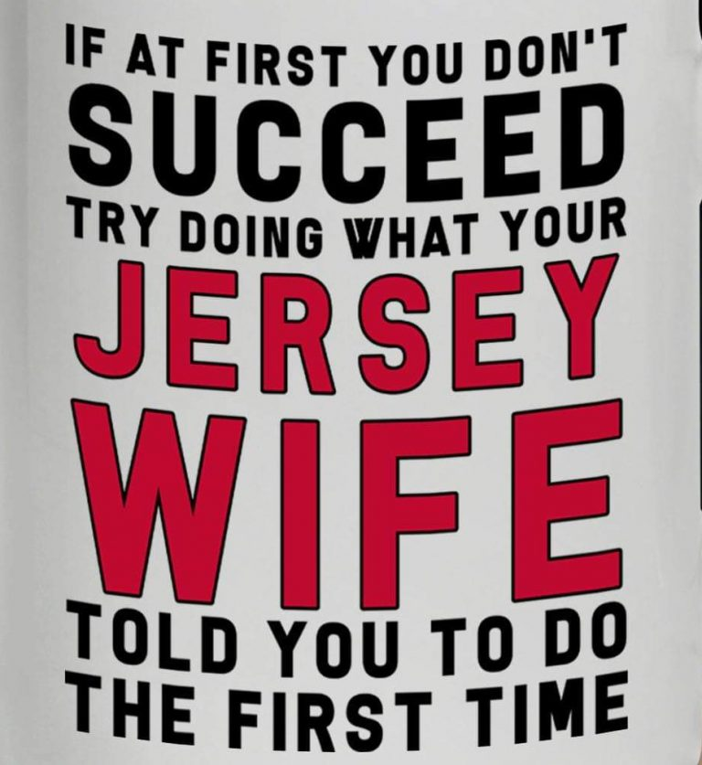 Jersey Wife.. If at first you don't succeed