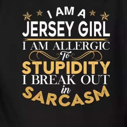 I am a Jersey Girl that's …