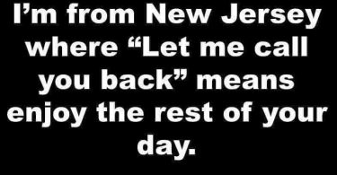 """What """"Let me call you back"""" means in New Jersey"""