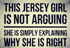 Jersey Girl is Always Right