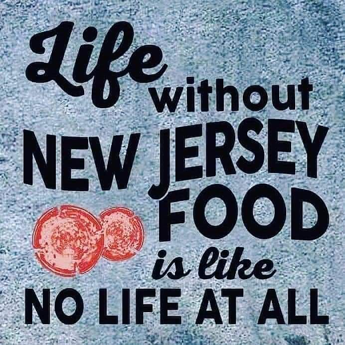Life without New Jersey Food