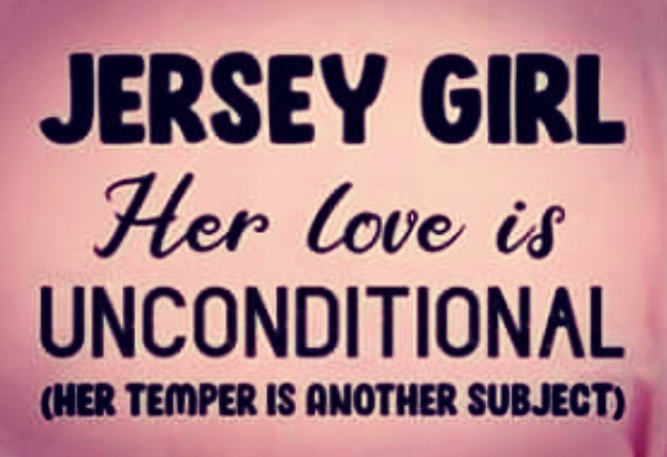 Jersey Girls love is Unconditional