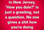 How you doin? New Jersey