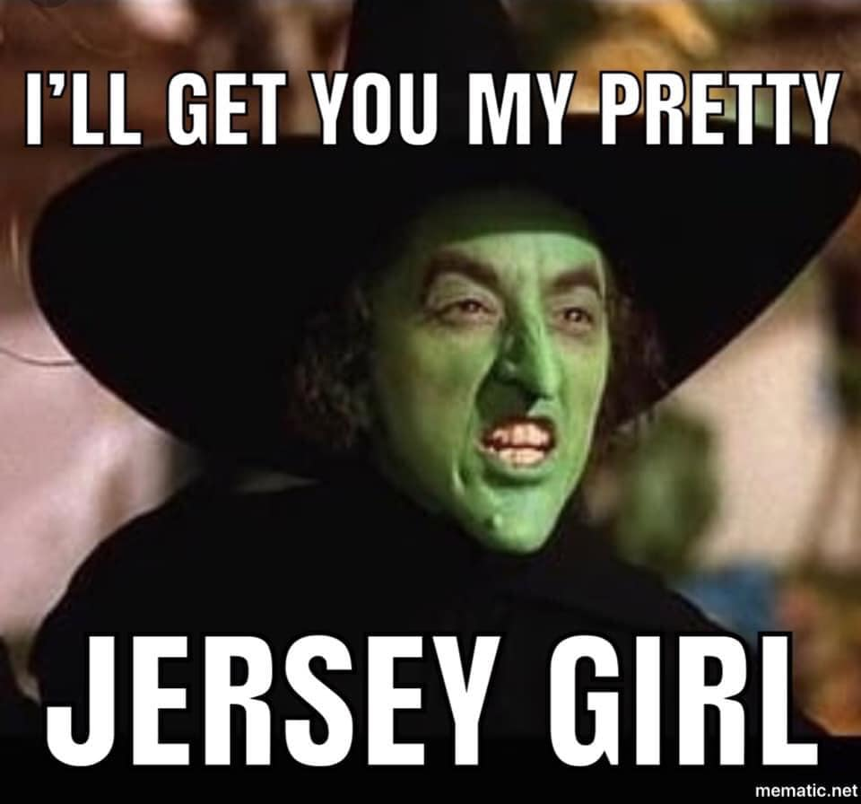 Jersey Girl I'll get you my pretty