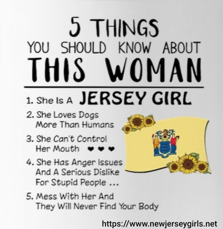 5 Things You should know about a Jersey Girl