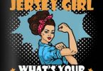 I'm a Jersey Girl .What's your SuperPower?