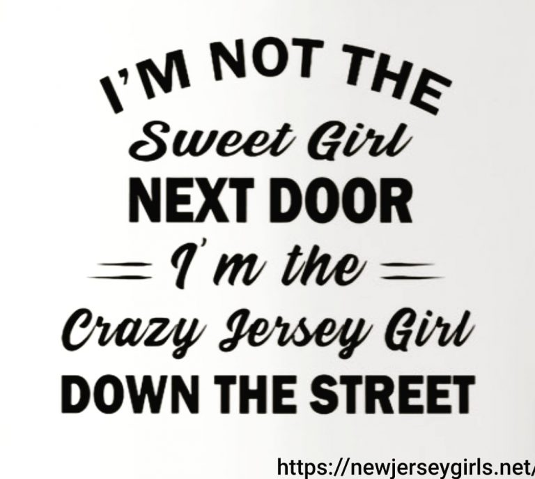 Jersey Girl is not the Sweet Girl Next Door