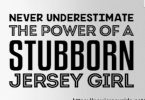 The Power of a Stubborn Jersey Girl