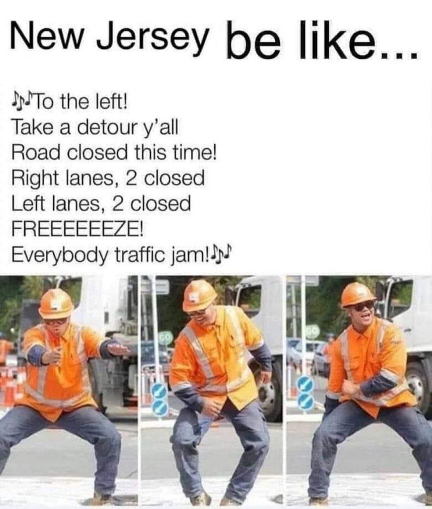 New Jersey Be Like...